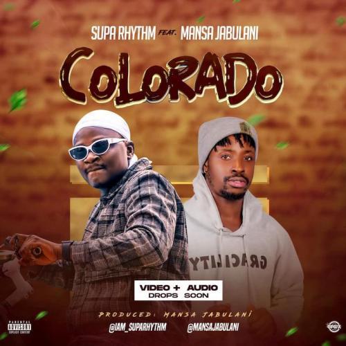 Supa Rhythm Ft. Mansa Jabulani – Colorado mp3 download