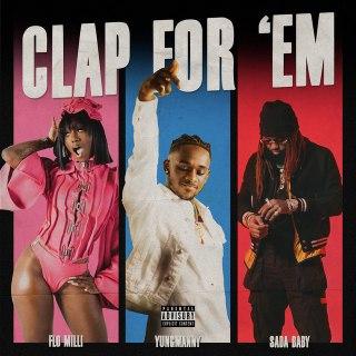 YungManny – Clap For 'Em Ft. Flo Milli & Sada Baby mp3 download