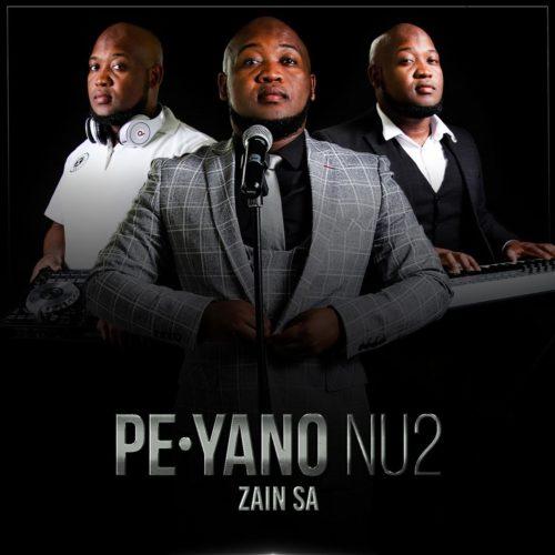 Zain SA – PE Yano NU2 Ft. Mthokozisi Mabuza mp3 download