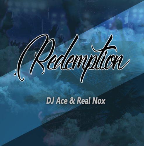 DJ Ace & Real Nox – Redemption mp3 download