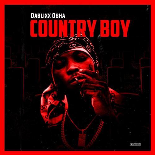 Dablixx Osha – Too Thug mp3 download