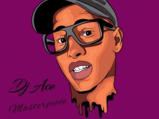 [EP] DJ Ace - Masterpiece