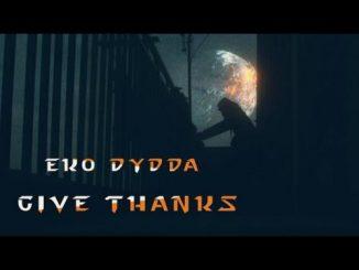 Eko Dydda - Give Thanks