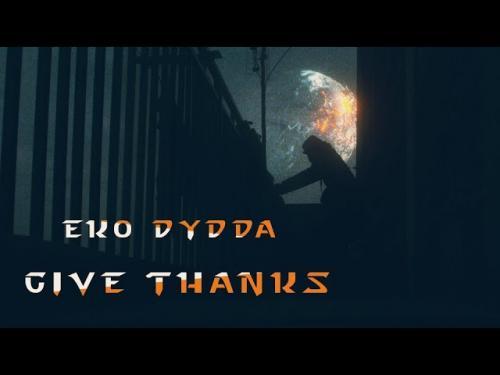 Eko Dydda – Give Thanks mp3 download