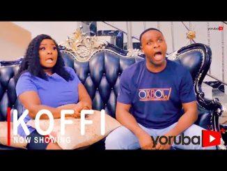 Koffi Latest Yoruba Movie 2021 Drama