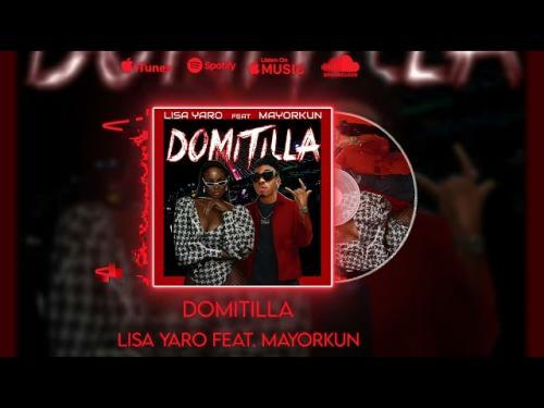 Lisa Yaro Ft. Mayorkun – Domitilla mp3 download