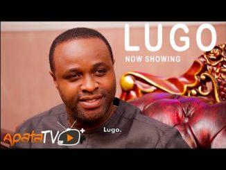 Lugo Latest Yoruba Movie 2021 Drama