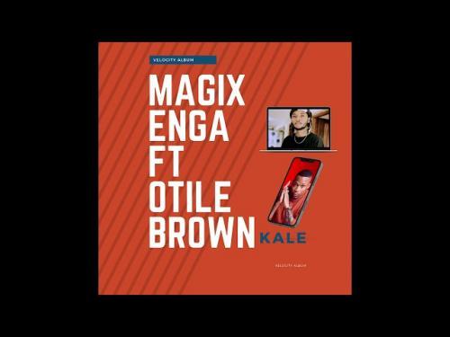 Magix Enga Ft. Otile Brown – Kale mp3 download