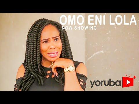 Movie  Omo Eni Lola Latest Yoruba Movie 2021 Drama mp4 & 3gp download