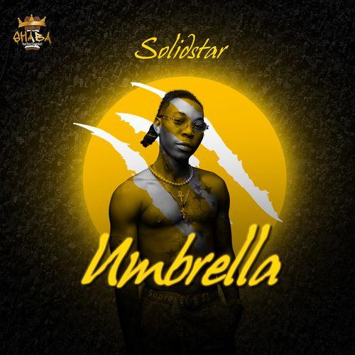 Solidstar – Umbrella mp3 download