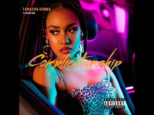 Tanasha Donna – Complicationship Ft. BadBoy Timz mp3 download
