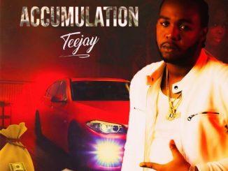 Teejay - Accumulation