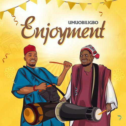 Umu Obiligbo – Enjoyment mp3 download