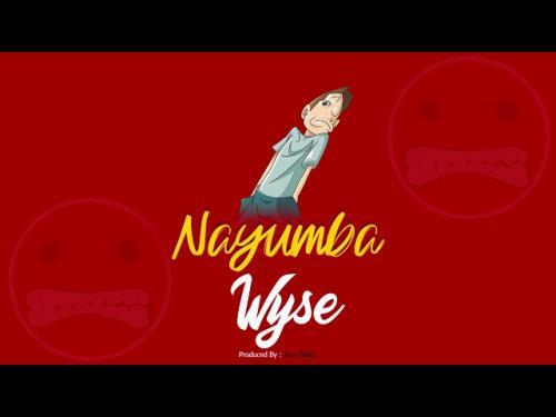 Wyse – Nayumba mp3 download