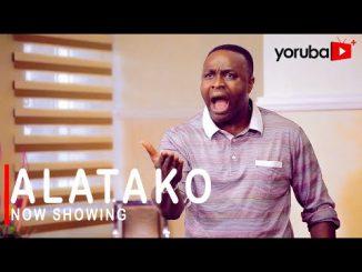 Alatako Latest Yoruba Movie 2021 Drama