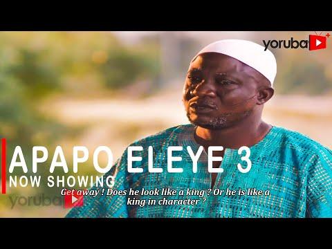 Movie  Apapo Eleye 3 Latest Yoruba Movie 2020 Drama mp4 & 3gp download