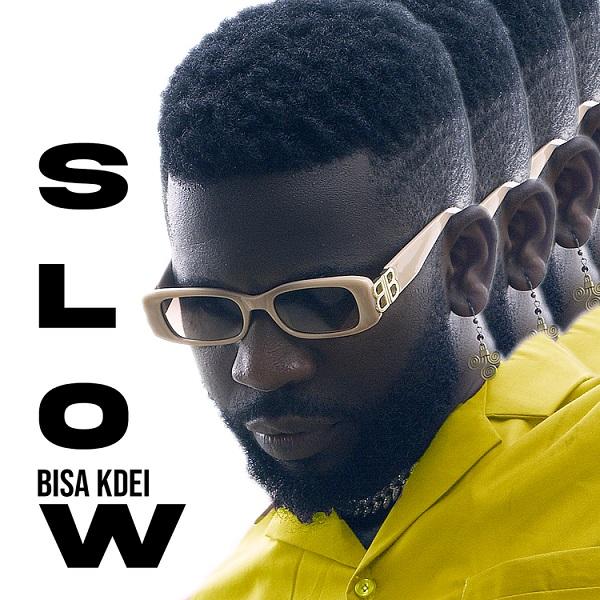 Bisa Kdei – Slow mp3 download