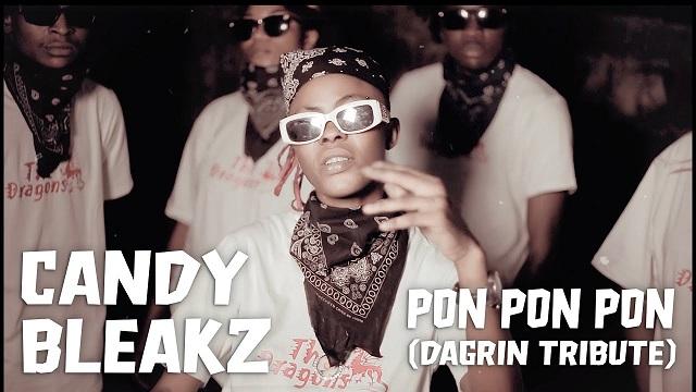 Candy Bleakz – Pon Pon Pon (DaGrin Tribute) mp3 download