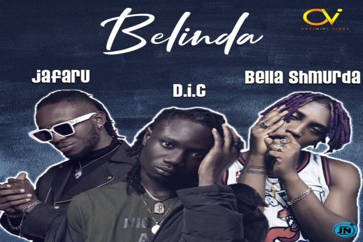 DIC, Jafaru Ft. Bella Shmurda – Belinda mp3 download