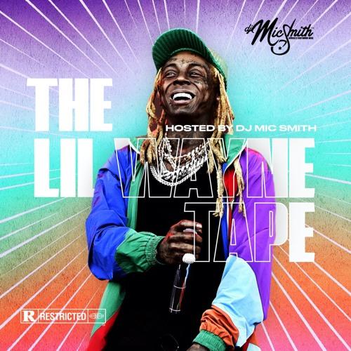 DJ Mic Smith – The Lil Wayne Tape mp3 download