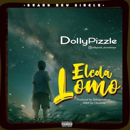 Dollypizzle – Eleda Lomo mp3 download
