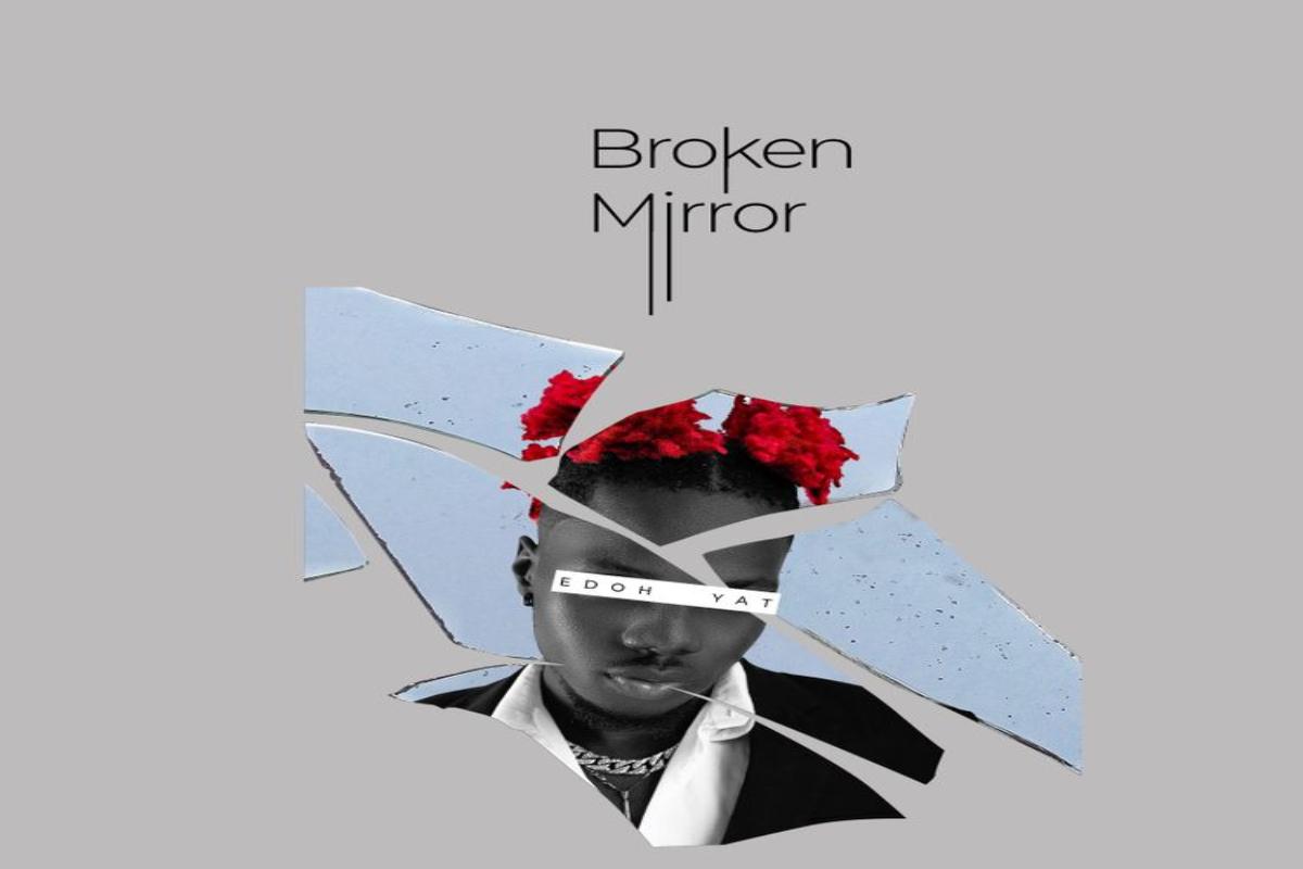 [EP] Edoh Yat – Broken Mirror mp3 download