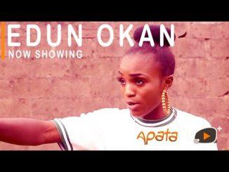 Edun okan Latest Yoruba Movie 2021 Drama