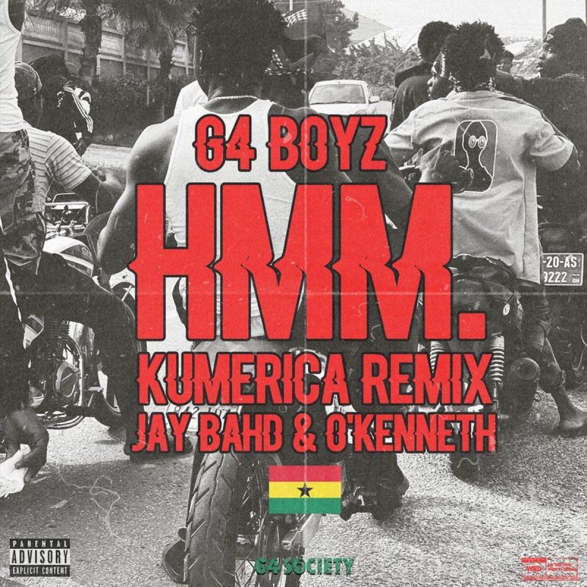G4 Boyz – Hmm (Kumerica Remix) Ft. Jay Bahd, O'Kenneth mp3 download