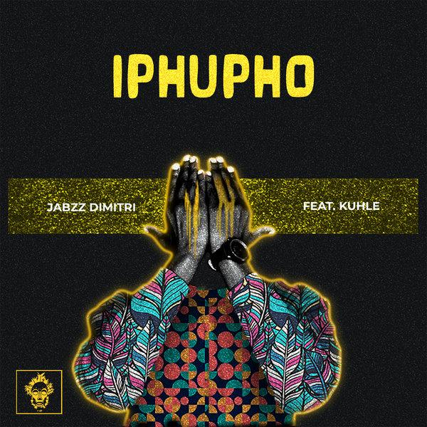 Jabzz Dimitri – Iphupho Ft. Kuhle mp3 download