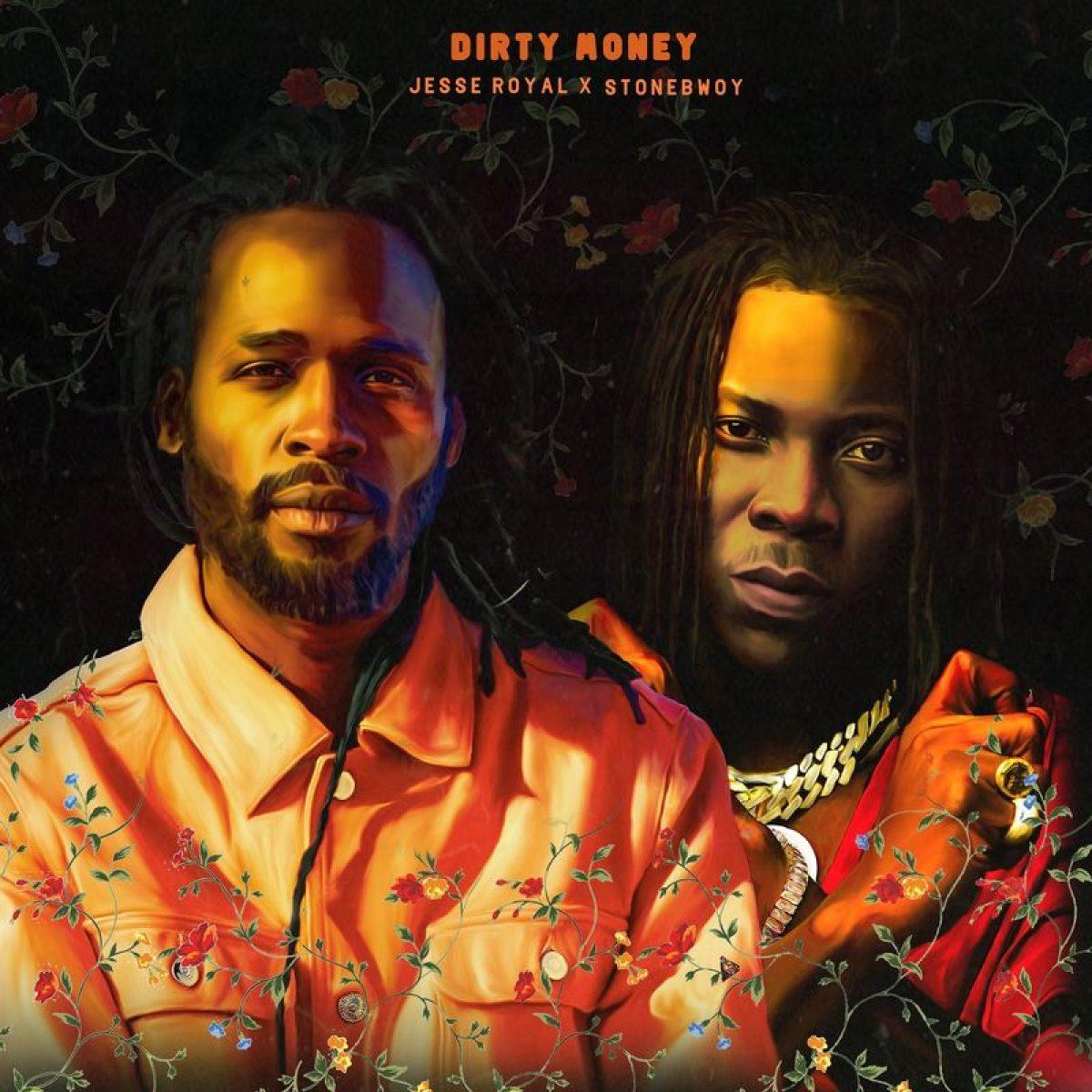 Jesse Royal – Dirty Money Ft. Stonebwoy mp3 download