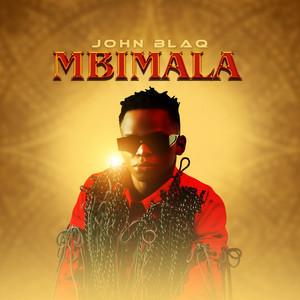 John Blaq – Mbimala mp3 download