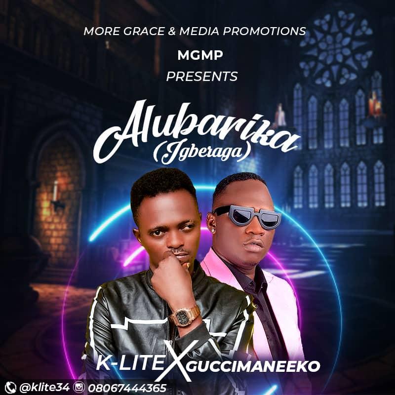 K-Lite – Alubarika Ft. Guccimaneeko mp3 download