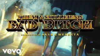 Khem Ft. Skillibeng – Bad Bitch