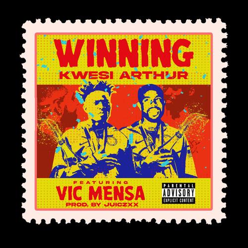 Kwesi Arthur – Winning Ft. Vic Mensa mp3 download