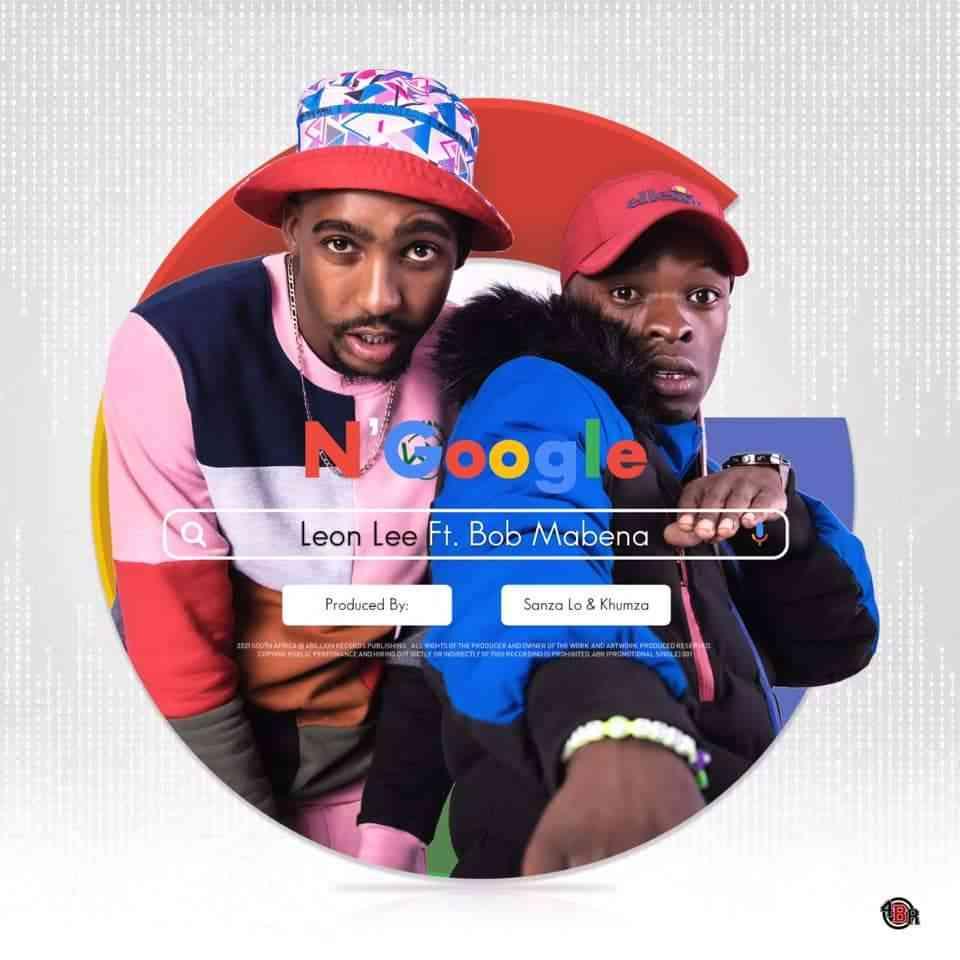 Leon Lee – N'Google Ft. Bob Mabena mp3 download