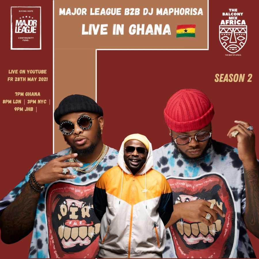 Major League & DJ Maphorisa – Amapiano Live Balcony Mix Africa B2B (S2 EP16) mp3 download