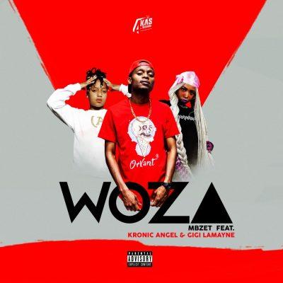 Mbzet – Woza Ft. Gigi Lamayne, Kronic Angel mp3 download