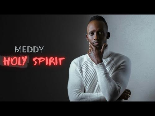 Meddy – Holy Spirit mp3 download