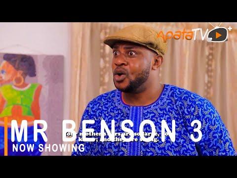Movie  Mr Benson 3 Latest Yoruba Movie 2021 Drama mp4 & 3gp download