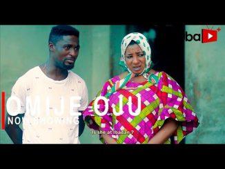 Omije Oju Latest Yoruba Movie 2021 Drama
