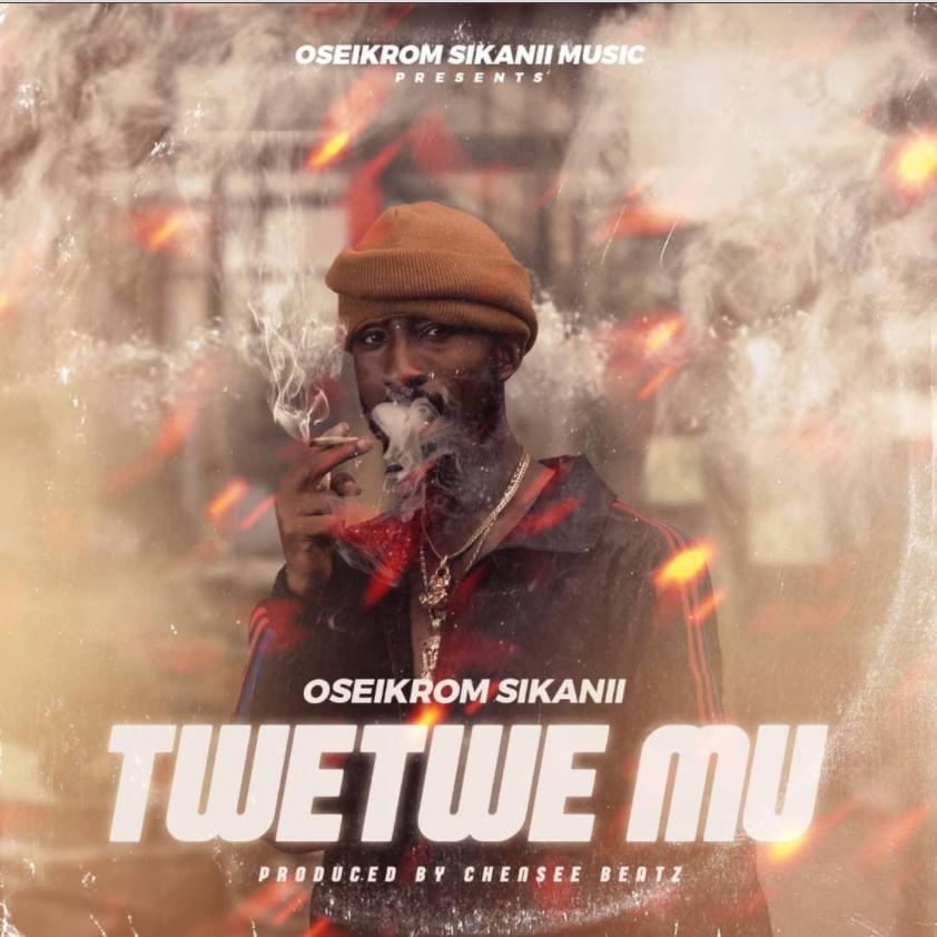 Oseikrom Sikanii – Twetwe Mu mp3 download