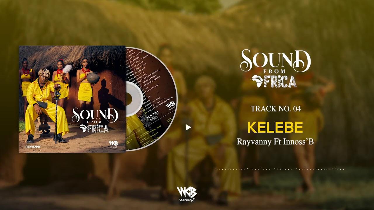 Rayvanny Ft. Innoss'B – Kelebe mp3 download