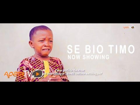 Movie  Se Bio Timo Latest Yoruba Movie 2021 Drama mp4 & 3gp download