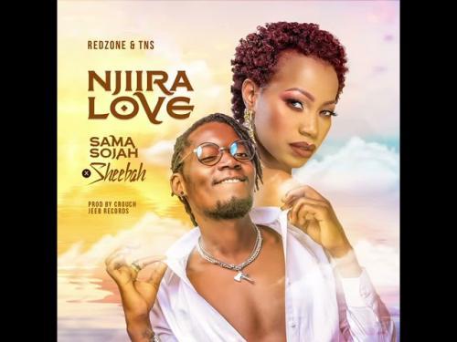 Sheebah, Sama Sojah – Njiira Love mp3 download