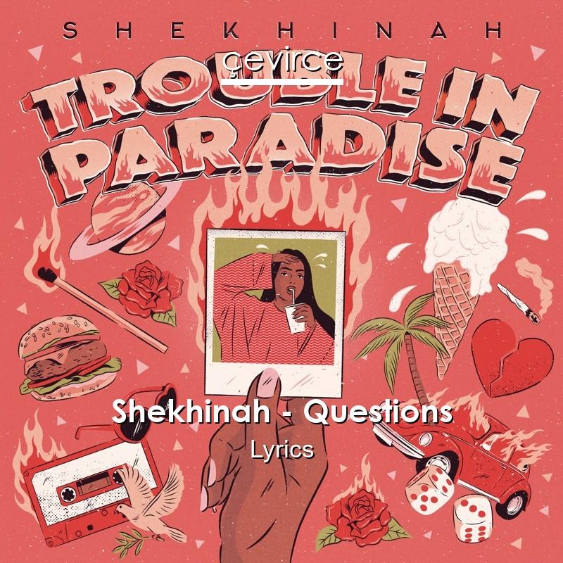 Shekhinah – Questions mp3 download
