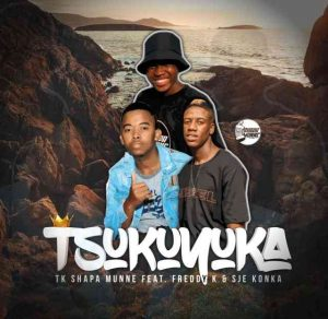 Sje Konka, TK Shapa Munne & Freddy K – Tsukuyuka mp3 download