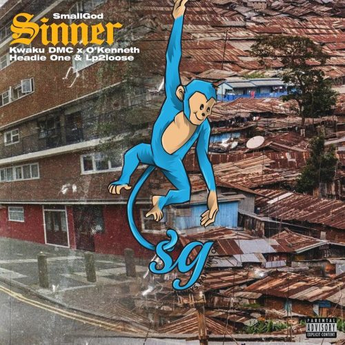 Smallgod – Sinner Ft. O'Kenneth, Headie One, Kwaku DMC, LP2Loose mp3 download