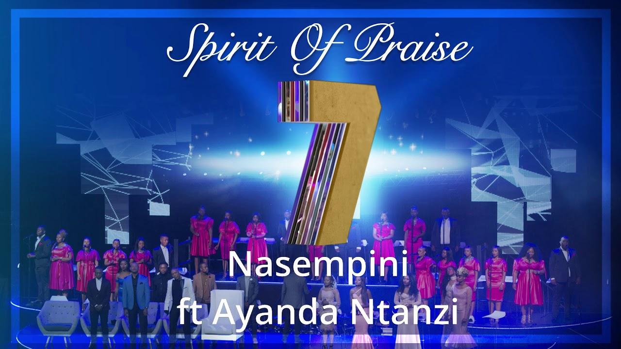Spirit Of Praise – Nasempini Ft. Ayanda Ntanzi mp3 download