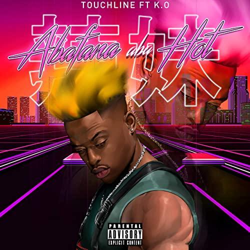 Touchline – Abafana Aba Hot Ft. K.O mp3 download