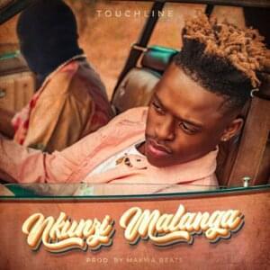 Touchline – Nkunzi Malanga mp3 download